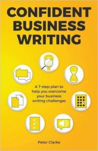 Front cover of Confident Business Writing, the 2016 edition