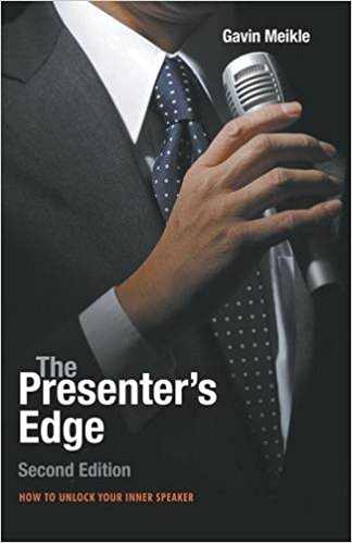 Book Review: The Presenter's Edge 2nd edition by Gavin Meikle (ISBN 978-7872-3027-9)