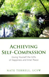 Achieving Self Compassion by Nate Terrell