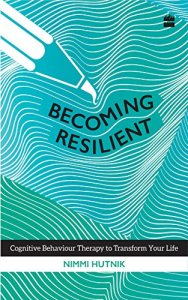 Becoming Resilient by Nimmi Hutnik